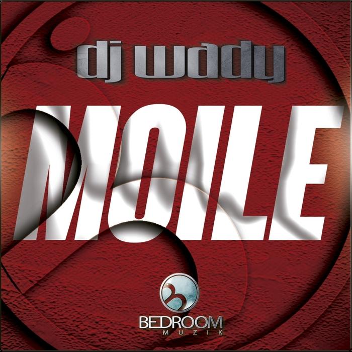 DJ WADY - Moile