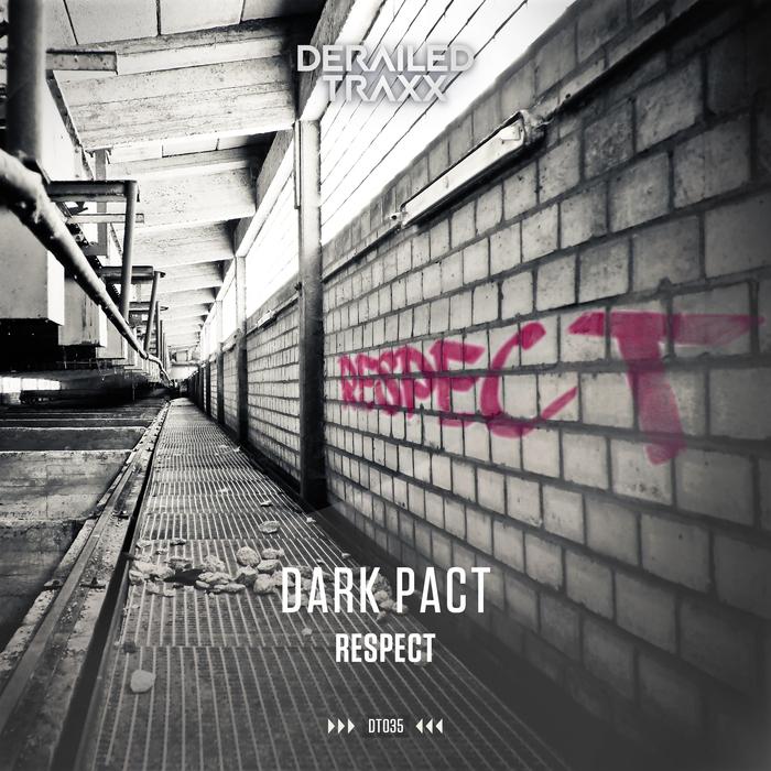 DARK PACT - Respect