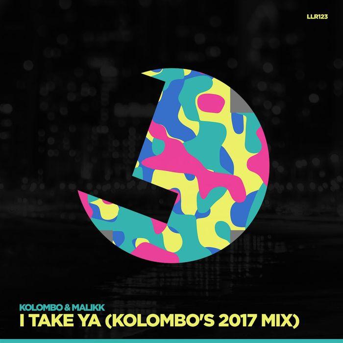 KOLOMBO & MALIKK - I Take Ya!