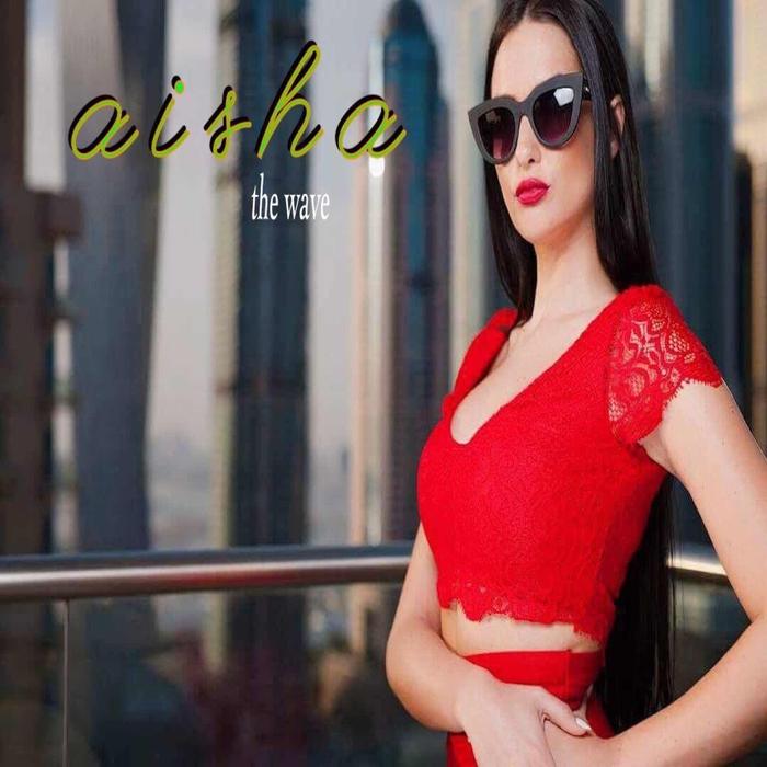 AISHA - The Wave