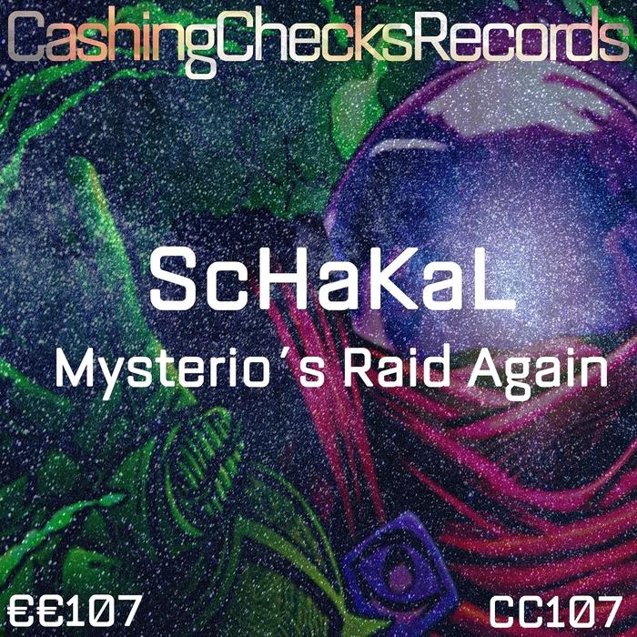 SCHAKAL - Mysterio's Raid Again