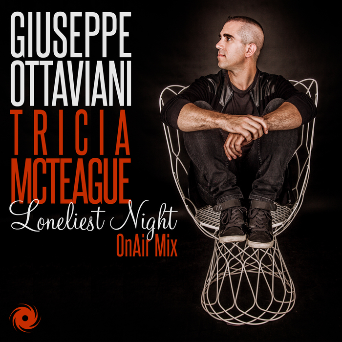 GIUSEPPE OTTAVIANI feat TRICIA MCTEAGUE - Loneliest Night