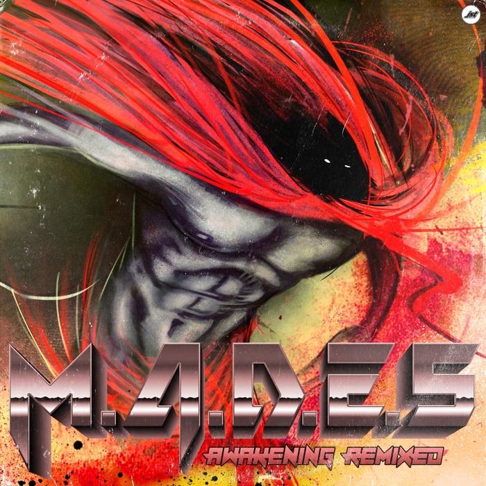 M.A.D.E.S - Awakening Remixed