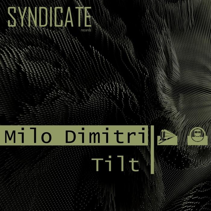 MILO DIMITRI - Tilt