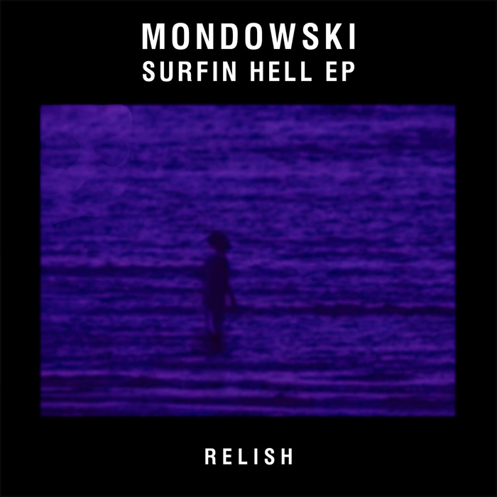 MONDOWSKI - Surfin Hell EP