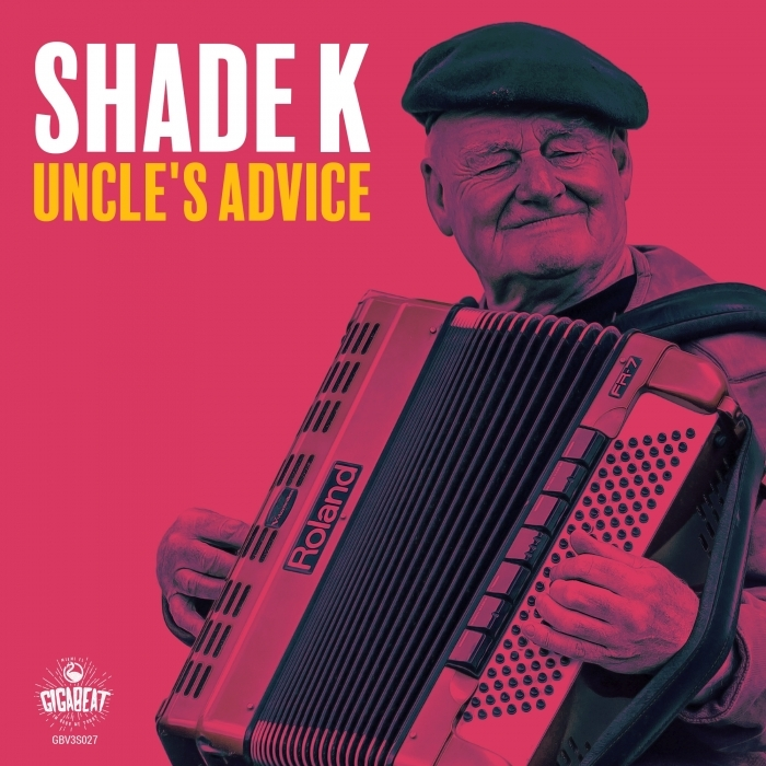 SHADE K - Uncle's Advice