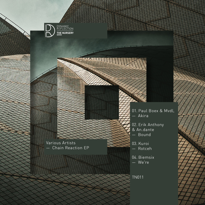 PAUL BOEX & MVDL/ERIK ANTHONY & AN DANTE/KUROI/BIEMSIX - Chain Reaction EP