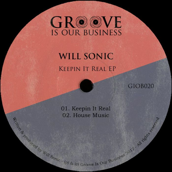 WILL SONIC - Keepin It Real EP