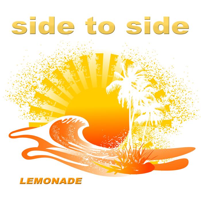LEMONADE - Side To Side