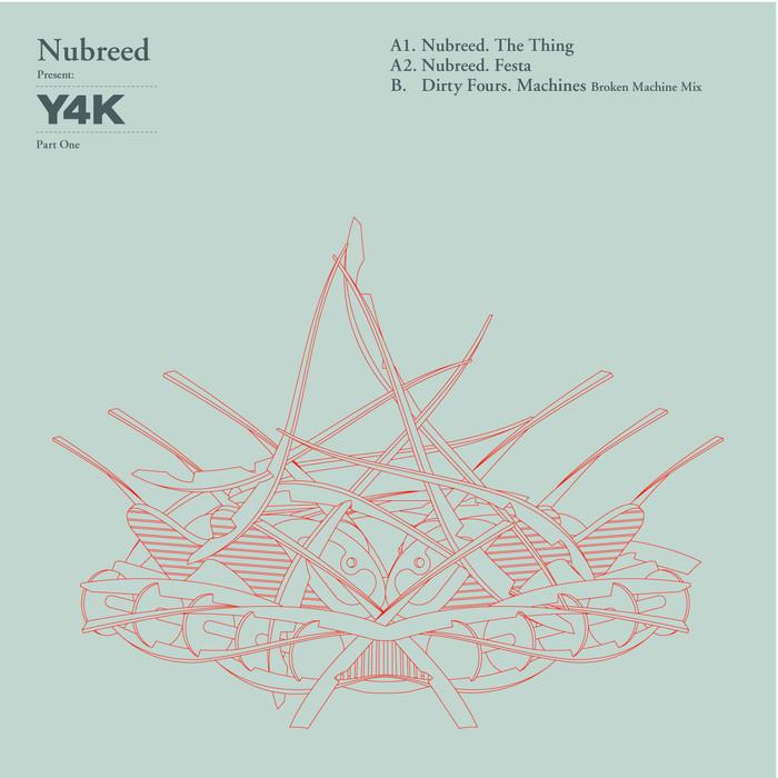 NUBREED/DIRTY FOURS - Nubreed Present Y4K Part One