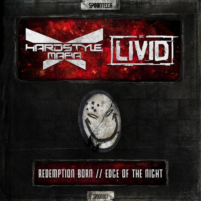 HARDSTYLE MAFIA feat MC LIVID - Redemption Born/Edge Of The Night