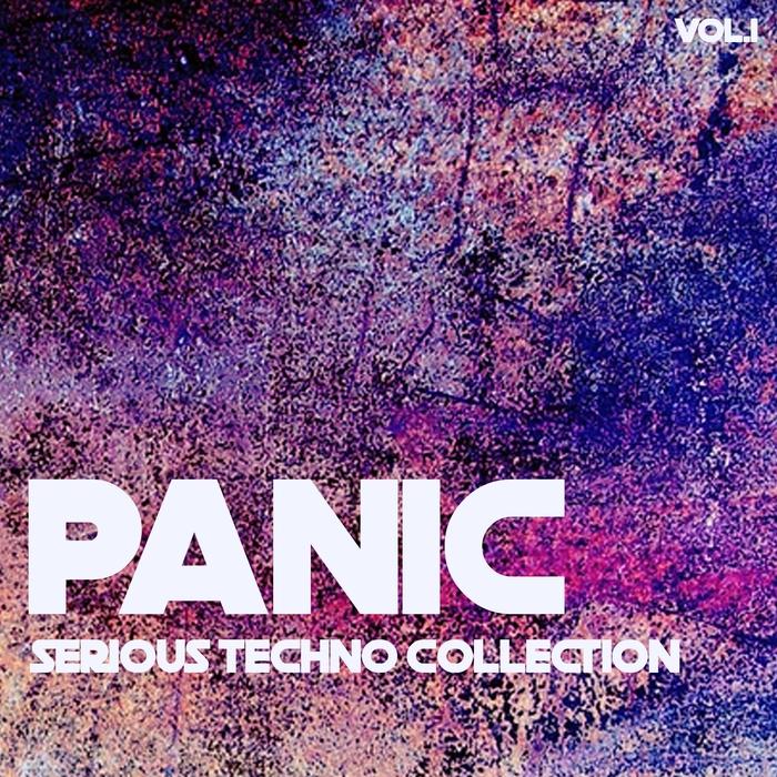 VARIOUS - Panic Serius Techno Collection Vol 1
