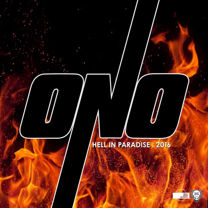 ONO - Hell In Paradise 2016 Pt 1