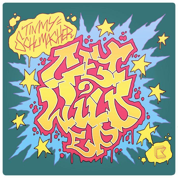 TIMMY SCHUMACHER - Get Wild EP