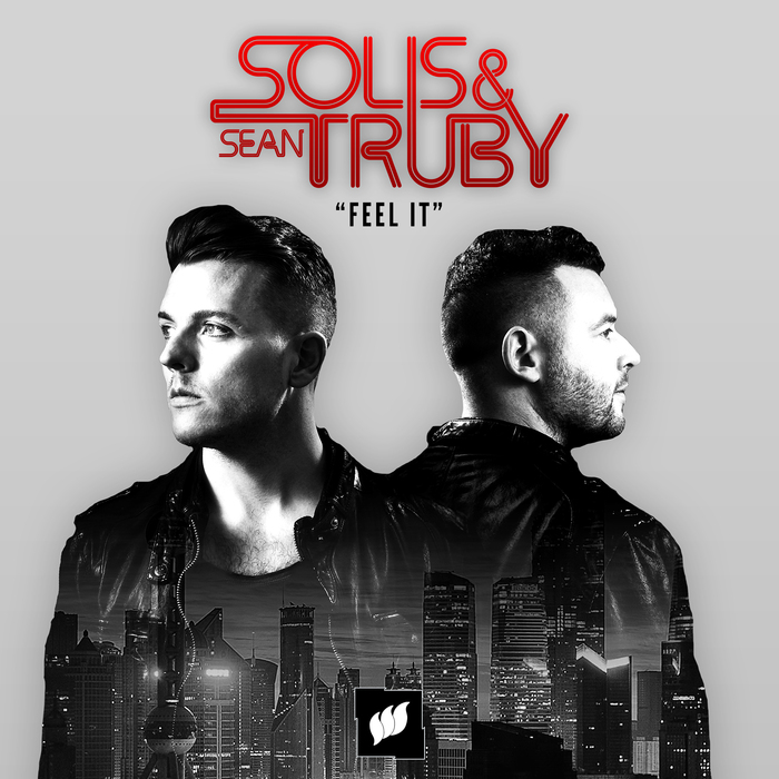 SOLIS & SEAN TRUBY - Feel It