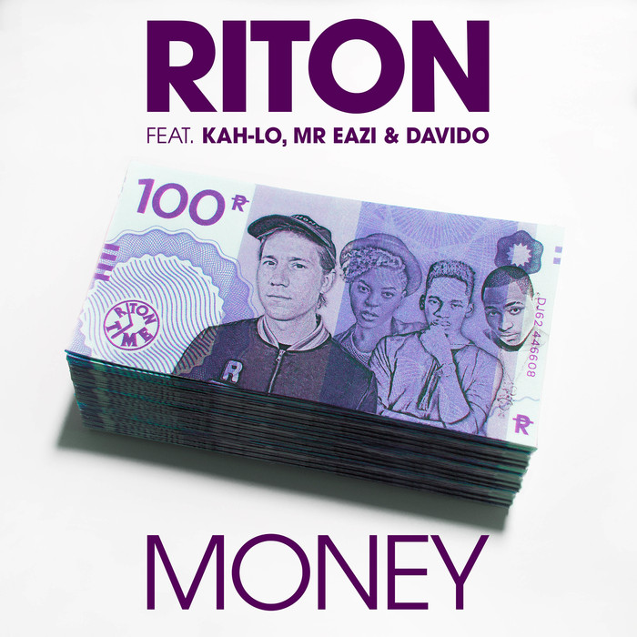 RITON feat KAH-LO/MR EAZI/DAVIDO - Money
