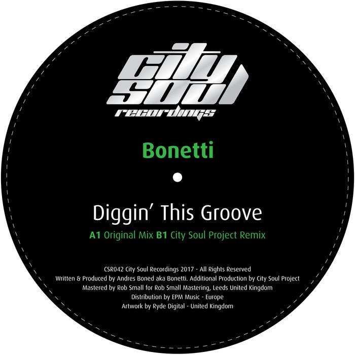 BONETTI - Diggin' This Groove