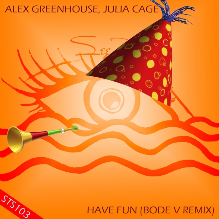 ALEX GREENHOUSE feat JULIA CAGE - Have Fun