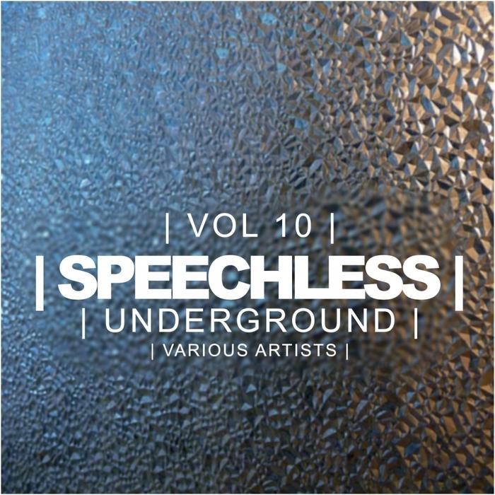 VARIOUS - Speechless Underground Vol 10
