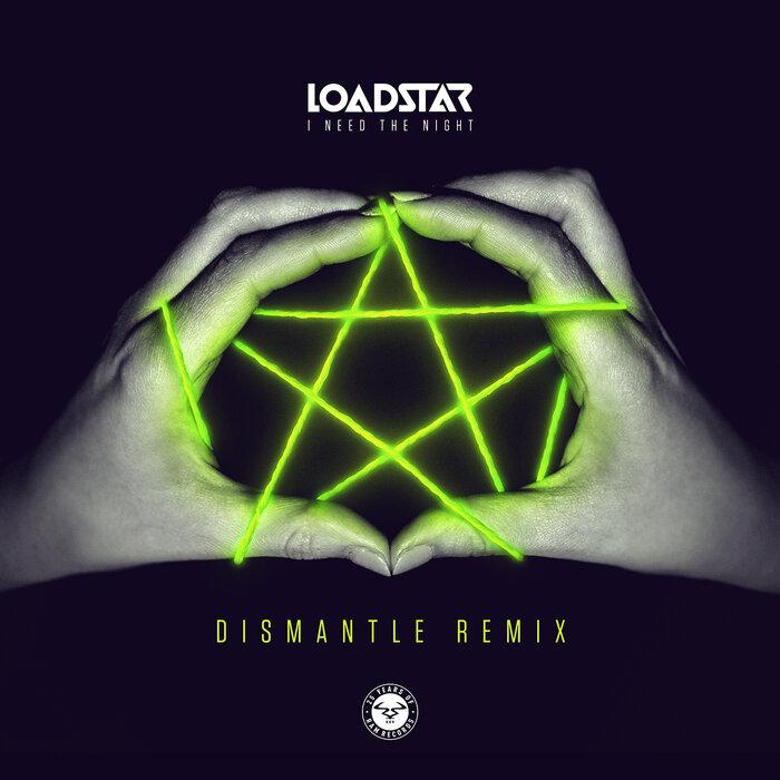 LOADSTAR - I Need The Night