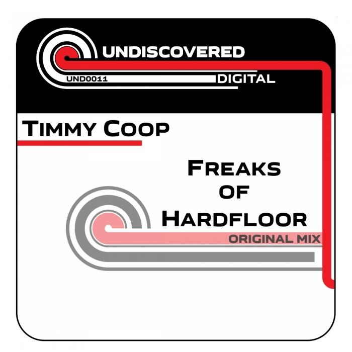 TIMMY COOP - Freaks Of Hardfloor