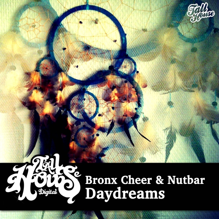 BRONX CHEER & NUTBAR - Daydreams