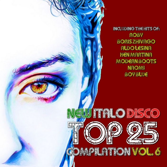 Various: New Italo Disco Top 25 Compilation Vol 6 at Juno Download