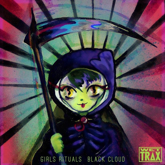GIRLS RITUALS - Black Cloud