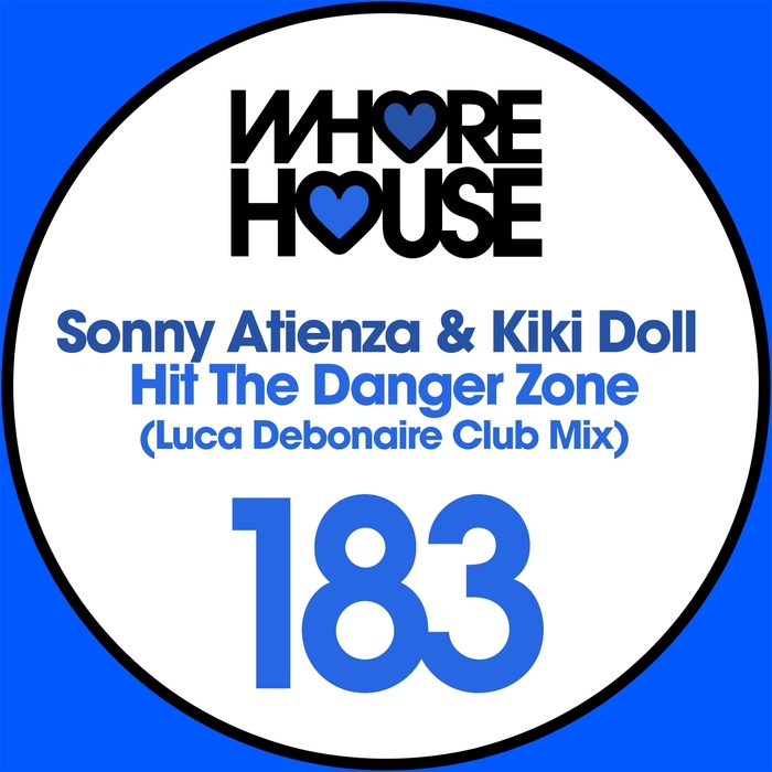 KIKI DOLL/SONNY ATIENZA - Hit The Danger Zone (Luca Debonaire remix)