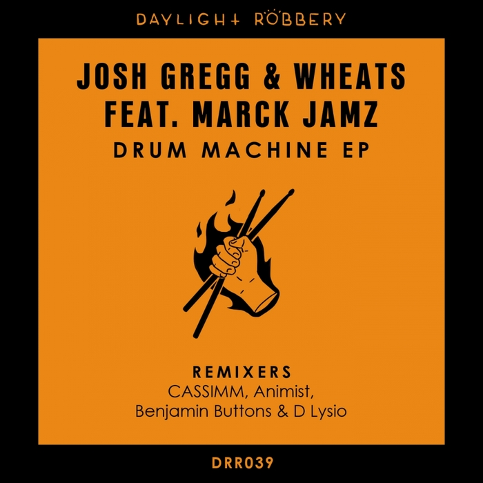 JOSH GREGG/WHEATS/MARCK JAMZ - Drum Machine EP