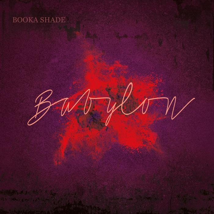 BOOKA SHADE with CRAIG WALKER - Babylon
