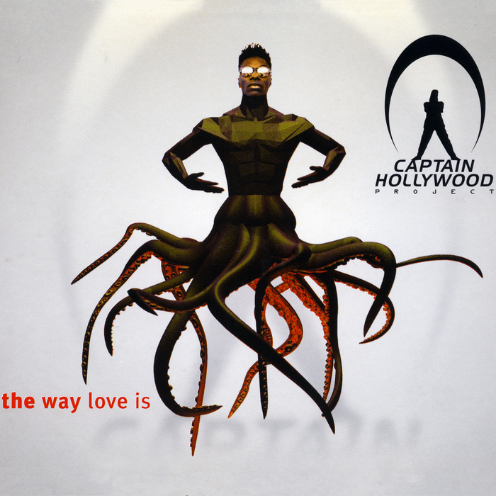 CAPTAIN HOLLYWOOD PROJECT - The Way Love Is