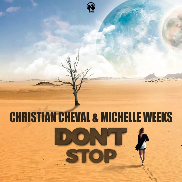 MICHELLE WEEKS/CHRISTIAN CHEVAL - Don't Stop