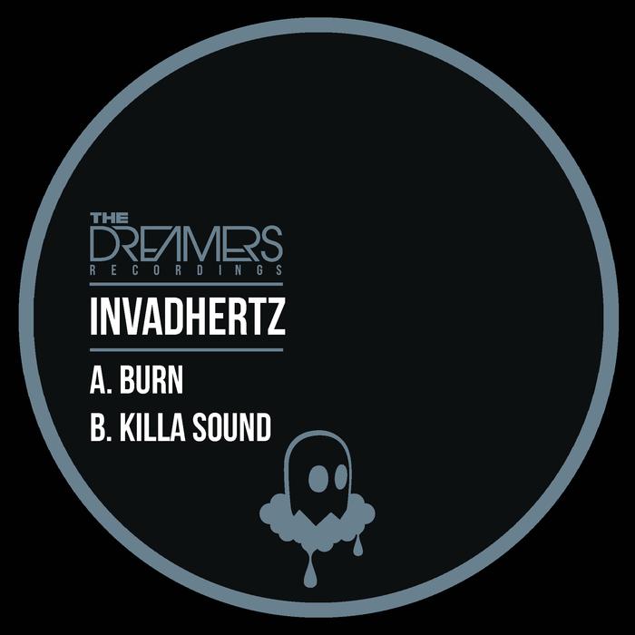 INVADHERTZ - Burn/Killa Sound