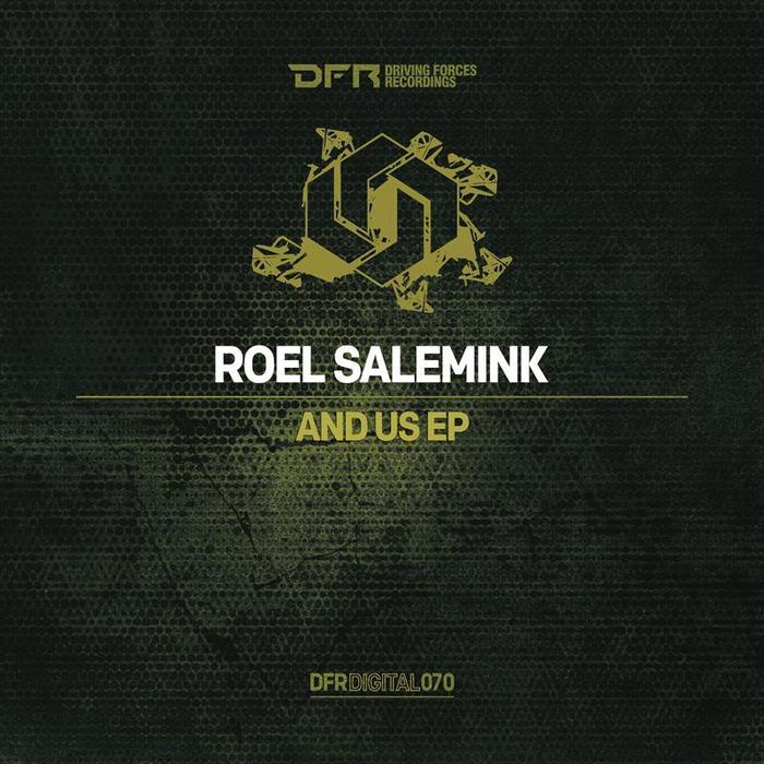 ROEL SALEMINK - And Us EP