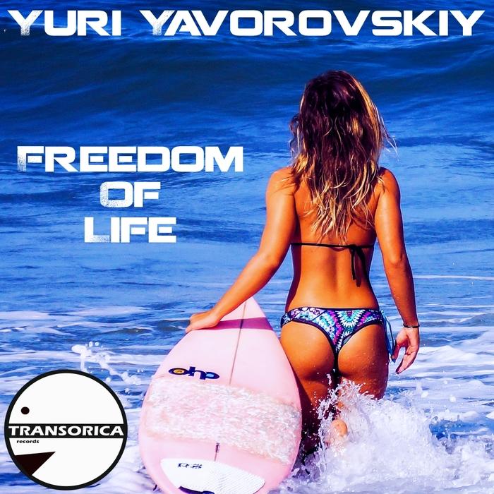 YURI YAVOROVSKIY - Freedom Of Life