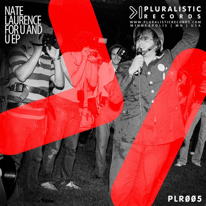 NATE LAURENCE - For U & U EP