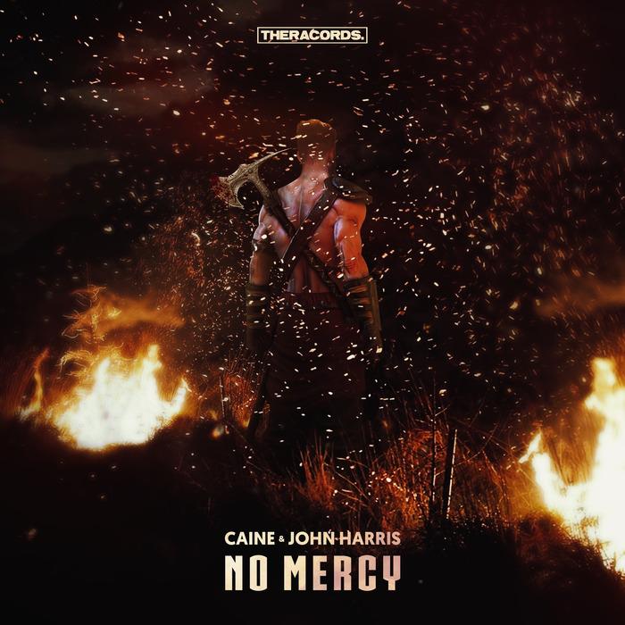 CAINE & JOHN HARRIS - No Mercy