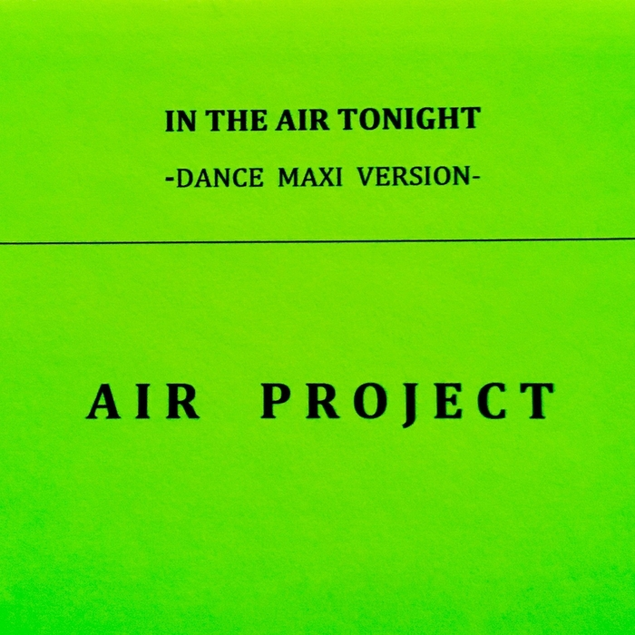 AIR PROJECT - In The Air Tonight (Dance Maxi version)
