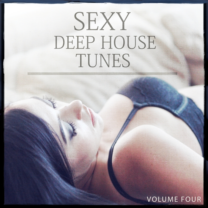 Various sexy deep house tunes vol 4 fantastic groovy for Deep house tunes