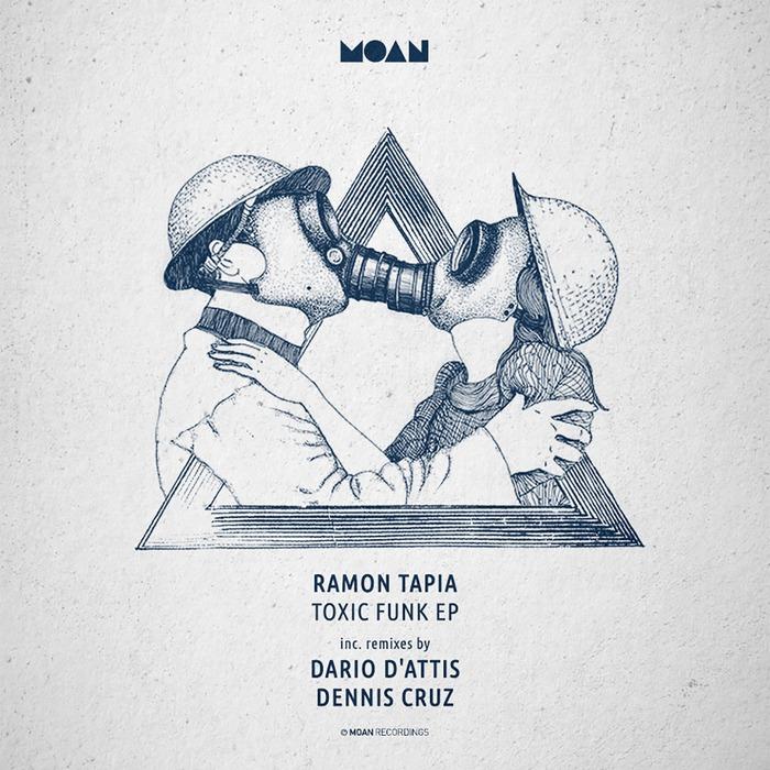 RAMON TAPIA/DARIO D'ATTIS/DENNIS CRUZ - Toxic Funk EP