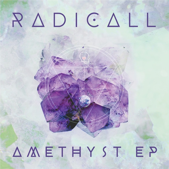 RADICALL - Amethyst EP