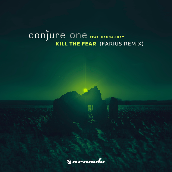 CONJURE ONE feat HANNAH RAY - Kill The Fear