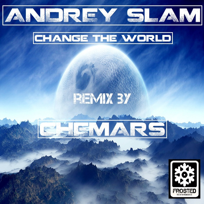 ANDREY SLAM - Change The World