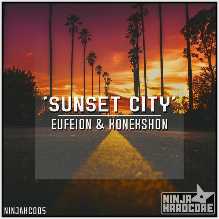 EUFEION & KONEKSHON - Sunset City