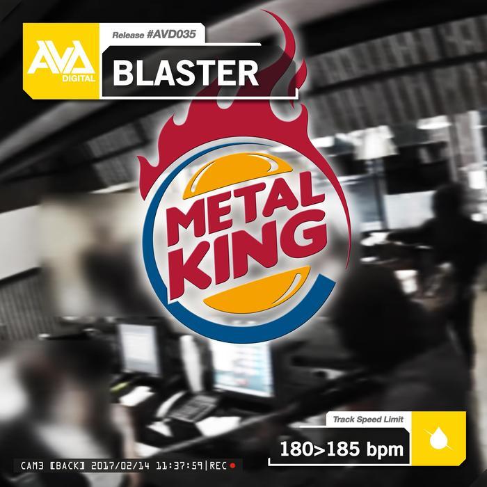 BLASTER - Metal King