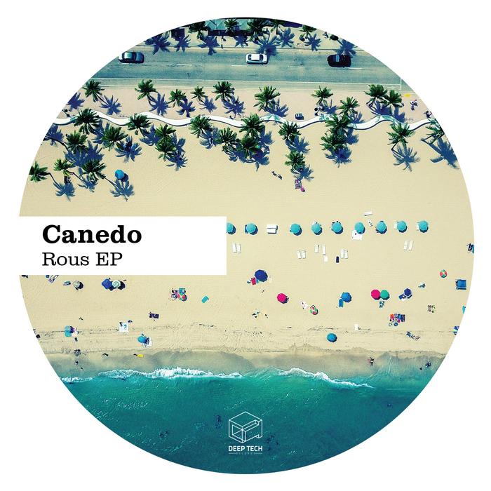 CANEDO - Rous EP