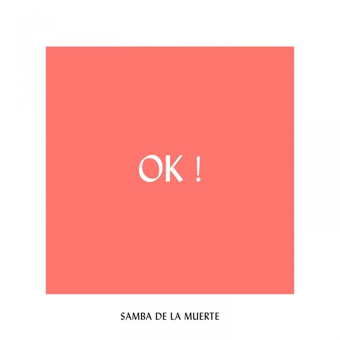 SAMBA DE LA MUERTE - OK!