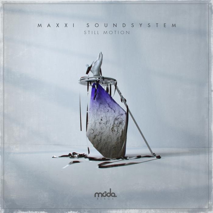 MAXXI SOUNDSYSTEM - Still Motion