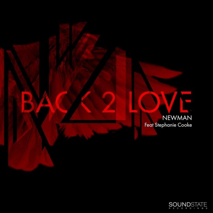 NEWMAN feat STEPHANIE COOKE - Back 2 Love